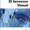 Libros de bolsa. El inversor visual.