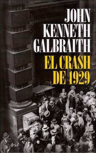 El Crash del 1929_Galbraith